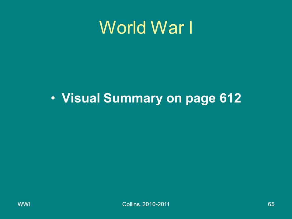 WWICollins. 2010-201165 World War I Visual Summary on page 612