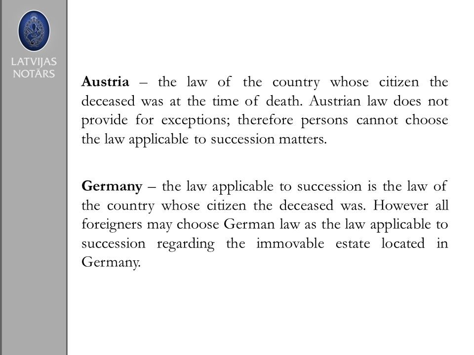 Becoming an Heir Austria - court orders are necessary in order to give succession to heirs; court orders are issued after completing a special procedure.