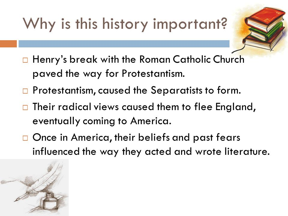 Why is this history important.