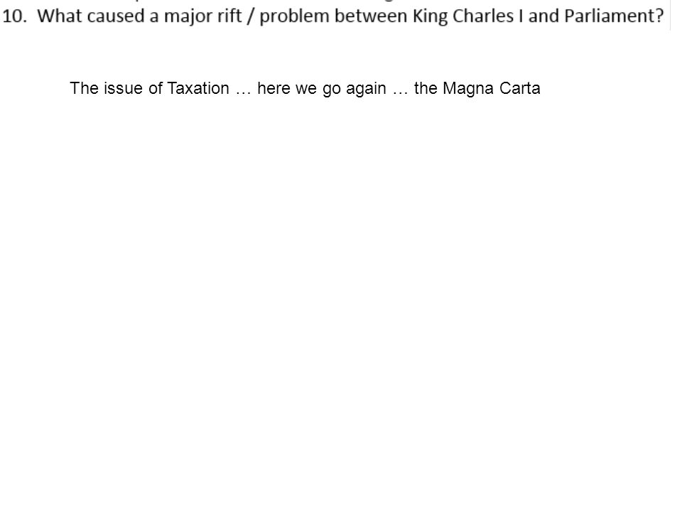 The issue of Taxation … here we go again … the Magna Carta