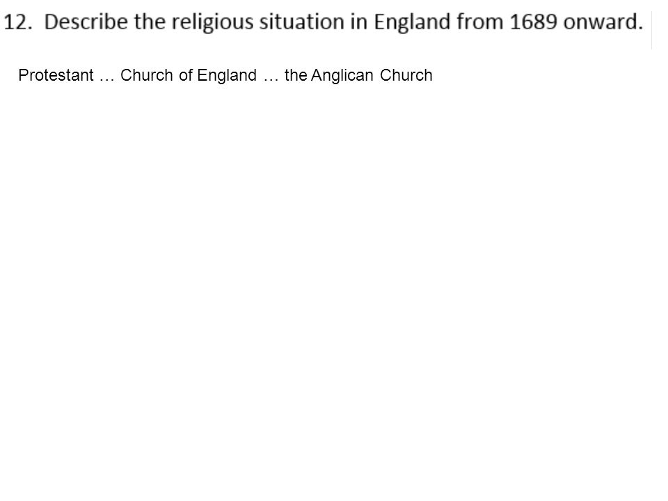 Protestant … Church of England … the Anglican Church