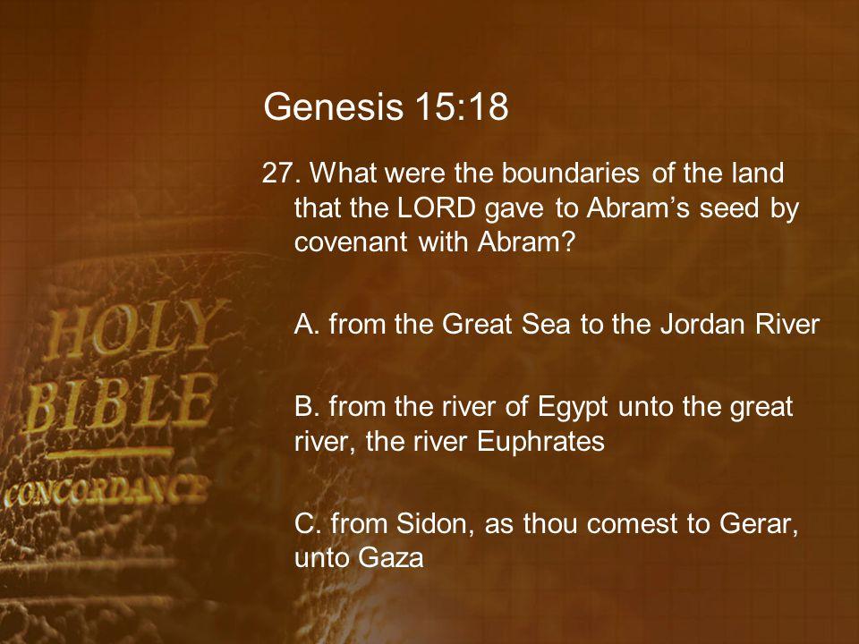 Genesis 15:18 27.