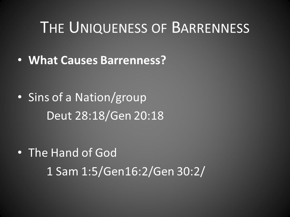 What Causes Barrenness.