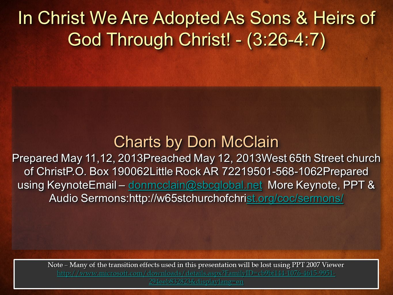 Charts by Don McClain Prepared May 11,12, 2013Preached May 12, 2013West 65th Street church of ChristP.O.