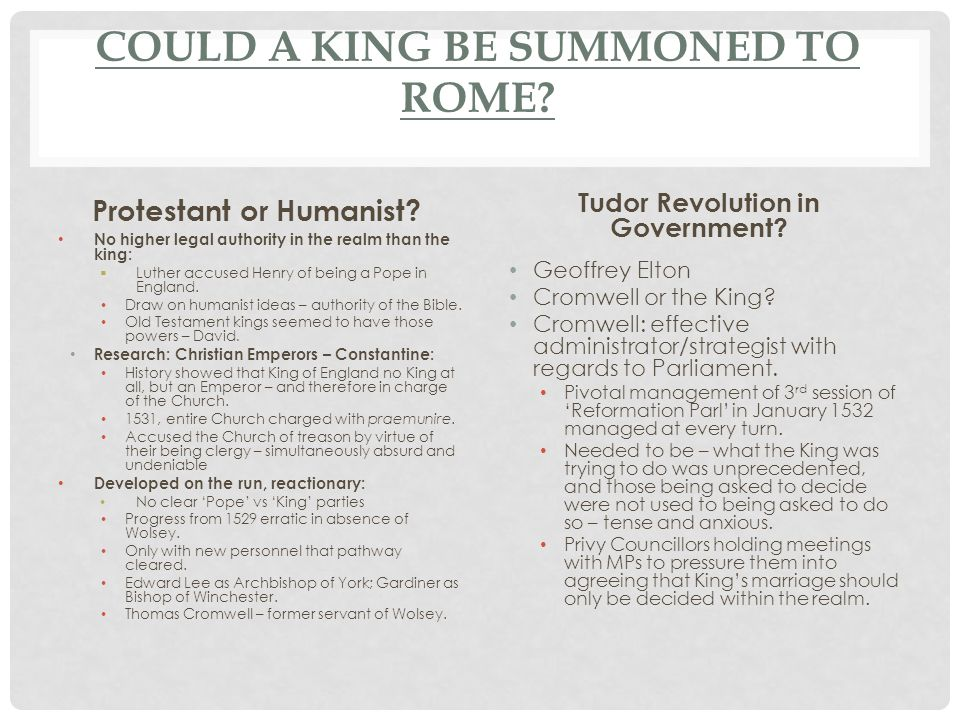 COULD A KING BE SUMMONED TO ROME. Protestant or Humanist.