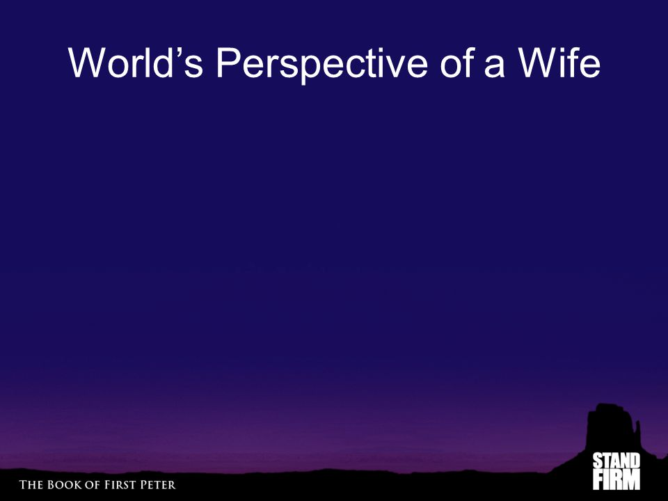 World's Perspective of a Wife