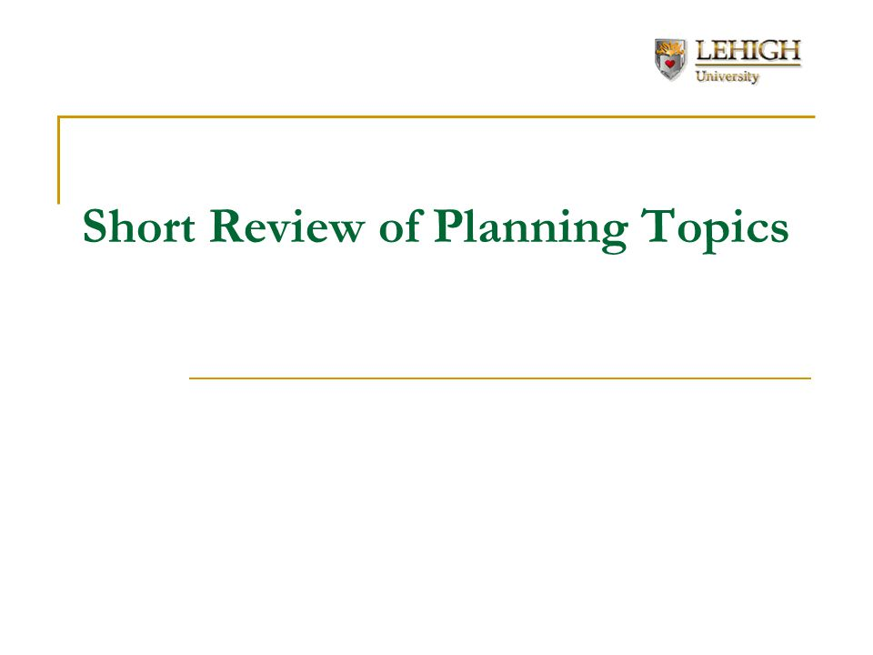 Short Review of Planning Topics