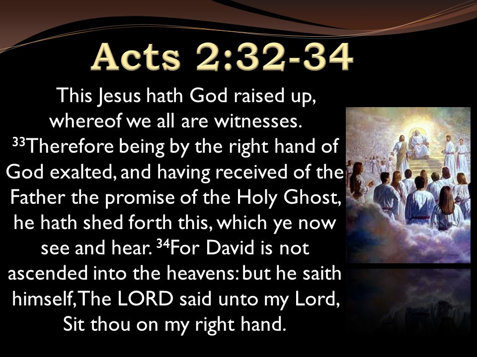This Jesus hath God raised up, whereof we all are witnesses.
