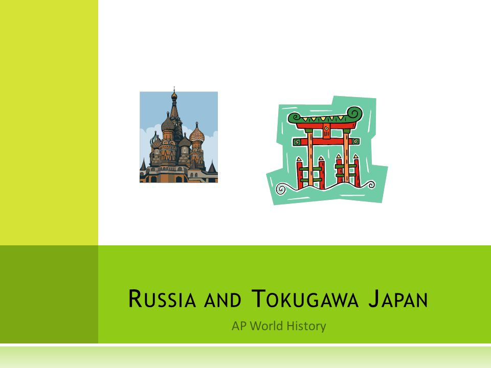 R USSIA, J APAN, AND THE M ONGOLS  Japan Defeated the Mongols with the help of some wind.
