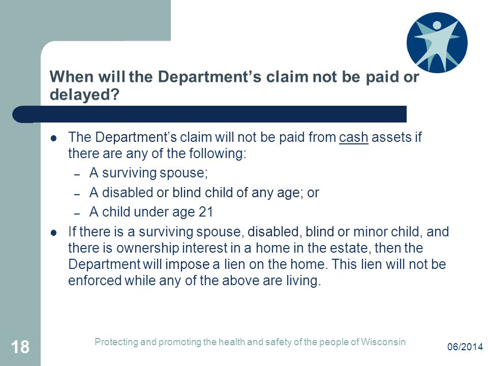 When will the Department's claim not be paid or delayed.