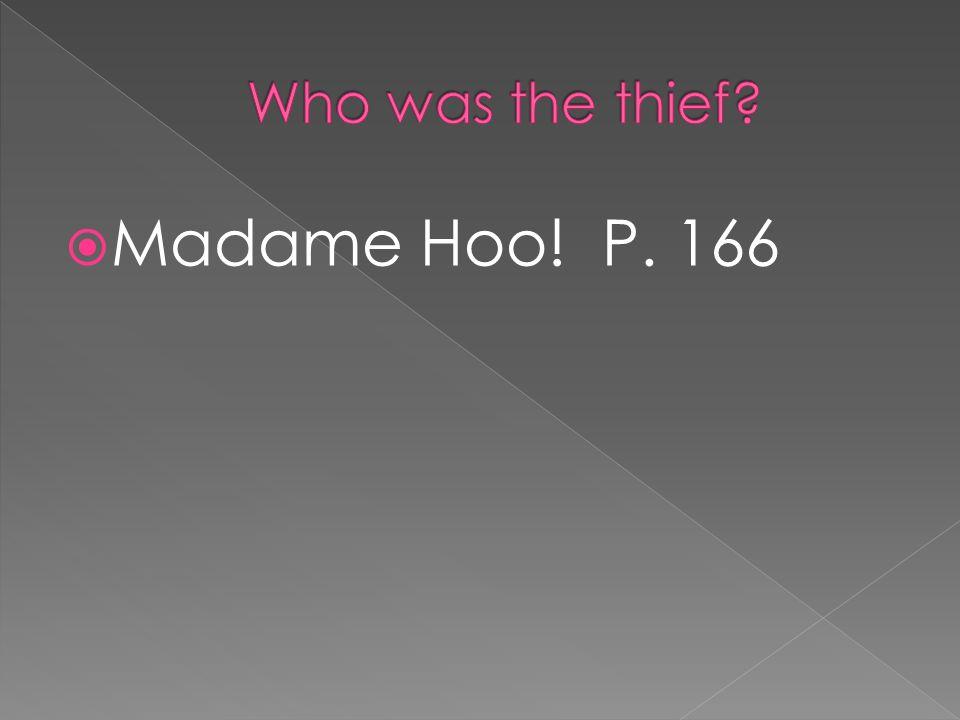  Madame Hoo! P. 166