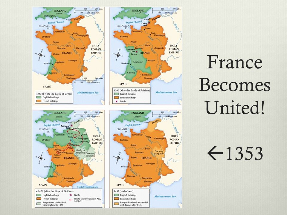 France Becomes United!  1353