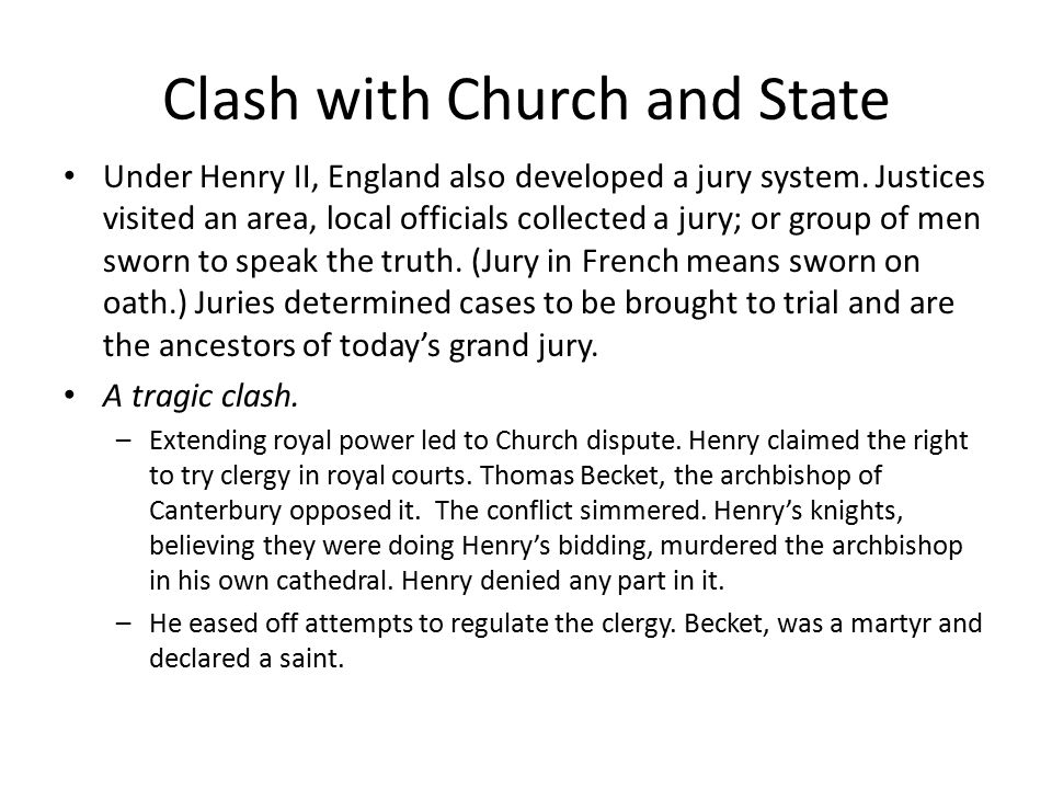 Henry claimed the right to try clergy in royal courts.