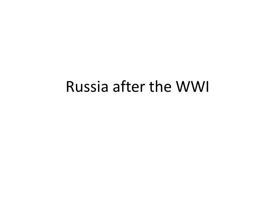 Russia after the WWI