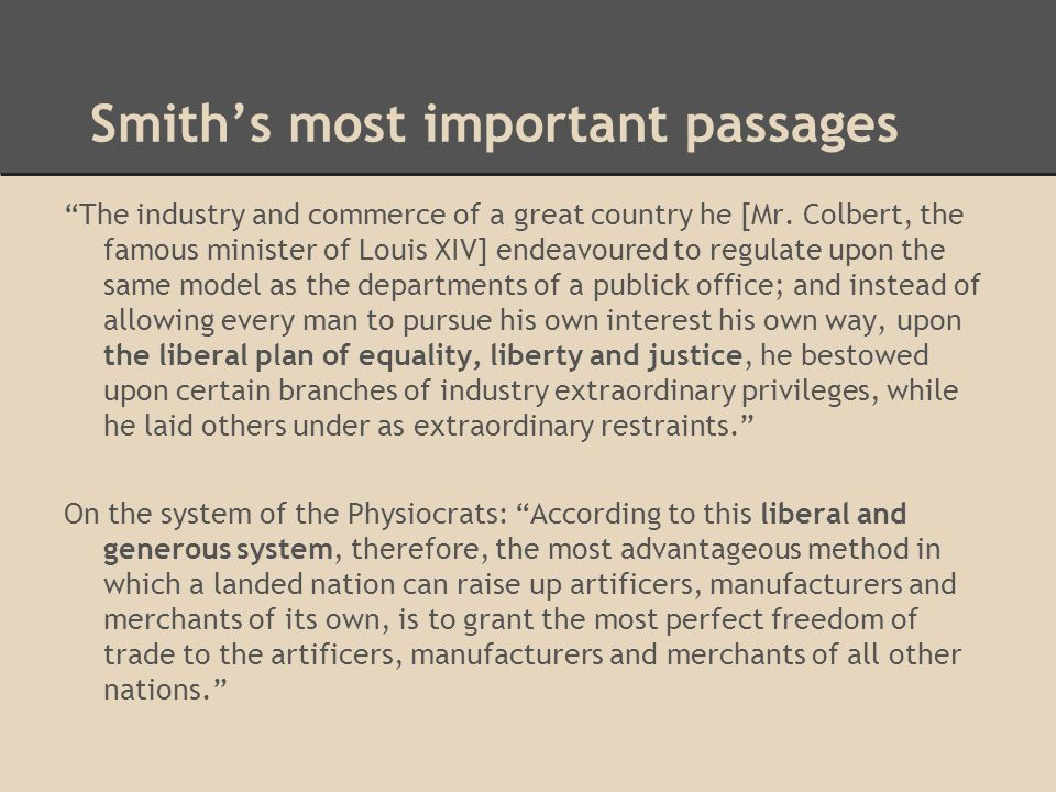 Smith's most important passages The industry and commerce of a great country he [Mr.