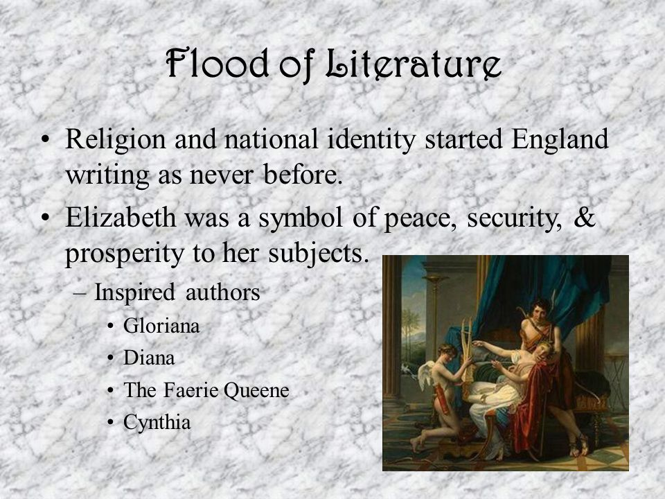 Flood of Literature Religion and national identity started England writing as never before.