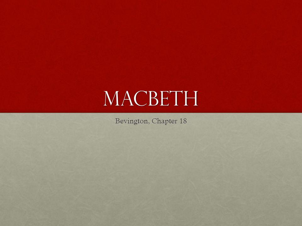 MACBETH Bevington, Chapter 18
