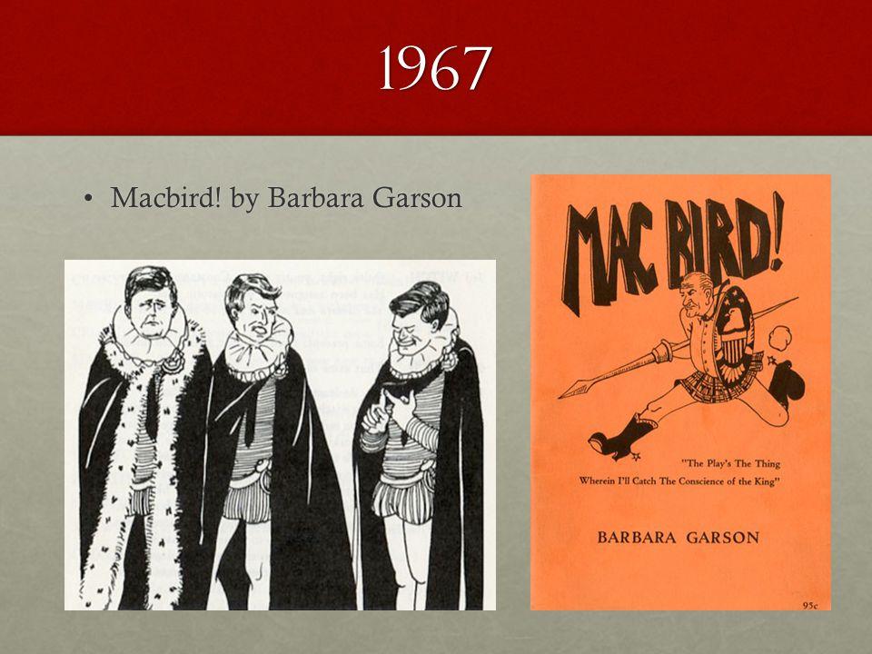 1967 Macbird! by Barbara GarsonMacbird! by Barbara Garson