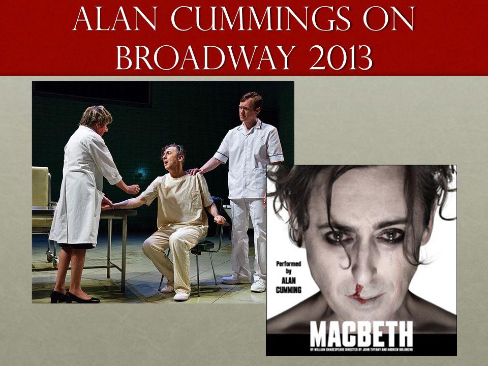 Alan Cummings on Broadway 2013
