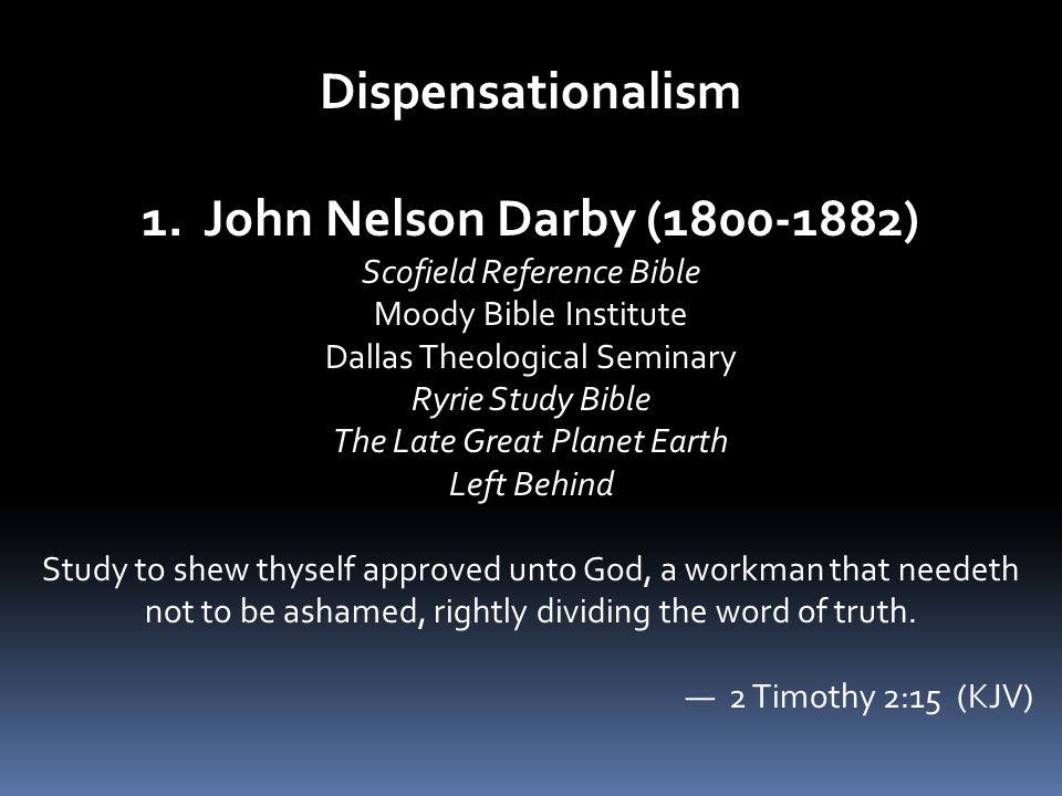 Dispensationalism 1.