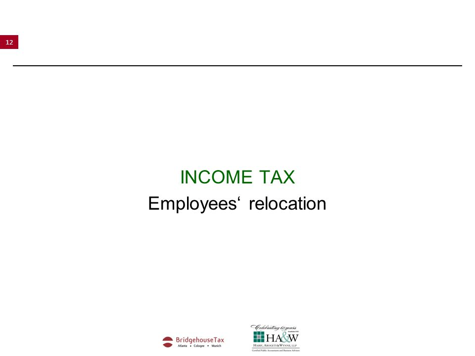 12 INCOME TAX Employees' relocation