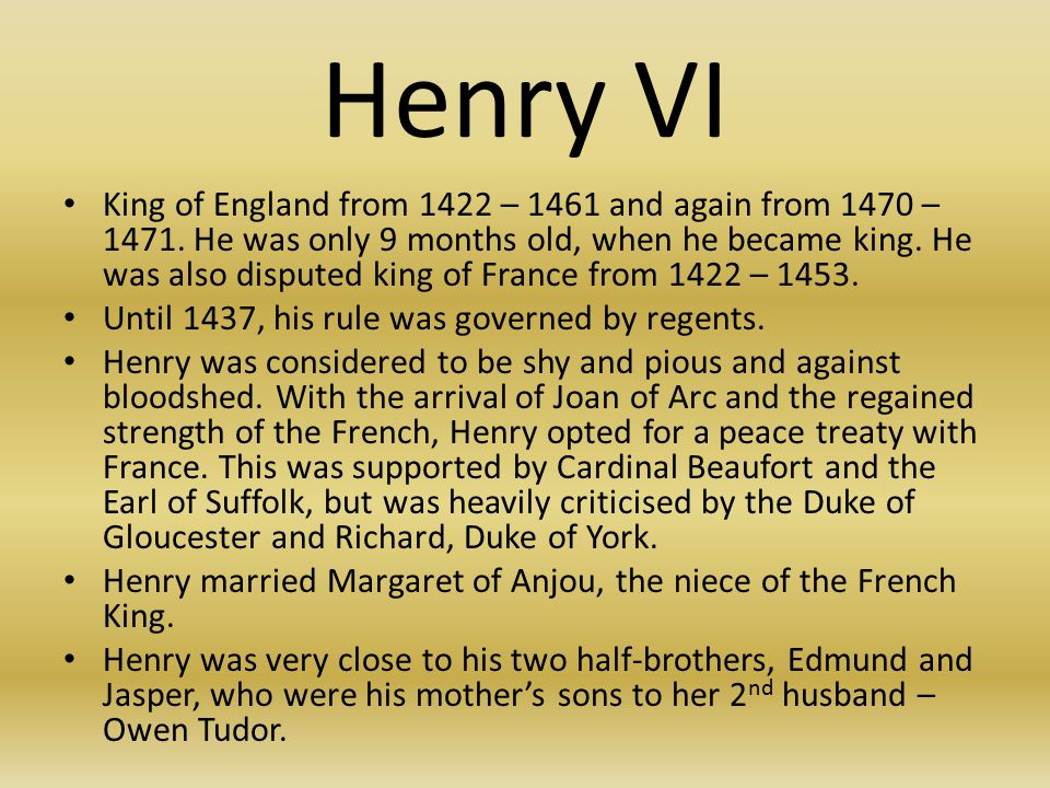 Henry VI King of England from 1422 – 1461 and again from 1470 – 1471.
