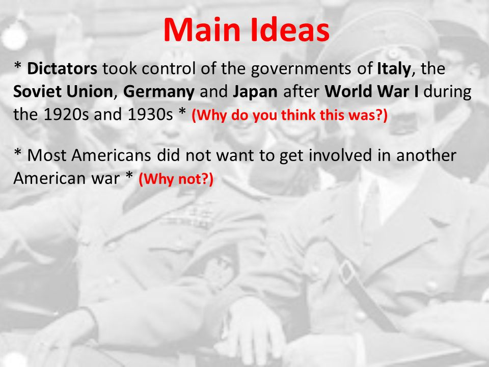 * ITALY – Benito Mussolini (1922) * USSR – Joseph Stalin (1926) * GERMANY – Adolf Hitler (1933-1934) * JAPAN – Militarism takes hold (1930s)