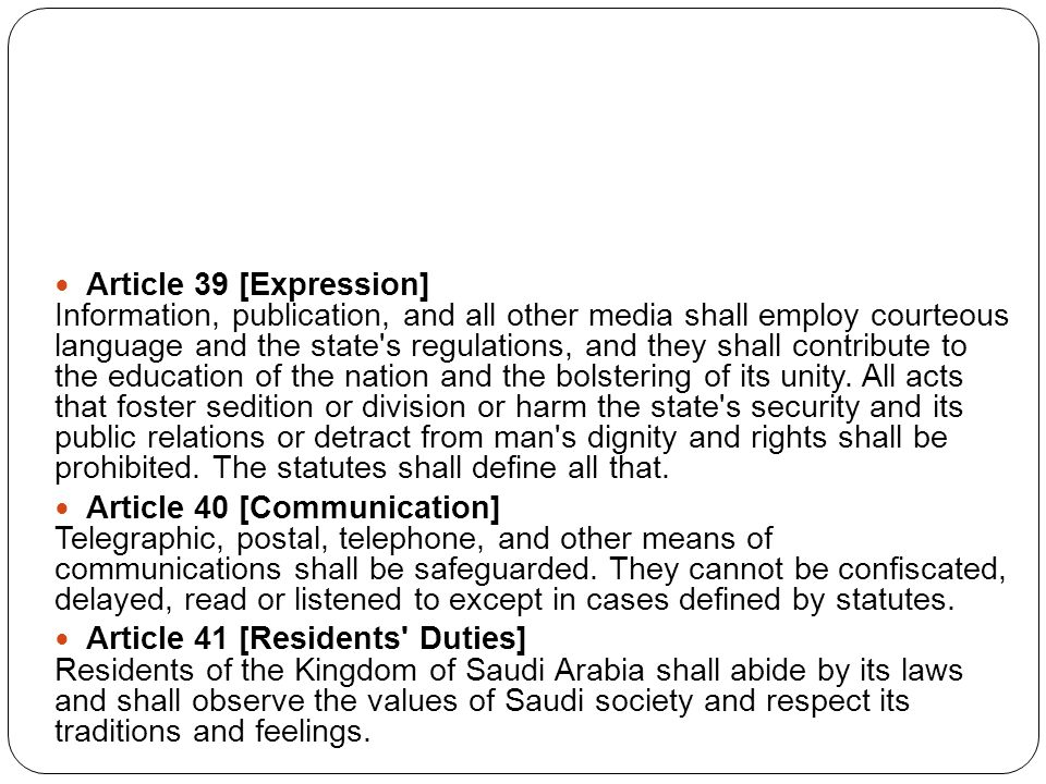 Article 39 [Expression] Information, publication, and all other media shall employ courteous language and the state s regulations, and they shall contribute to the education of the nation and the bolstering of its unity.