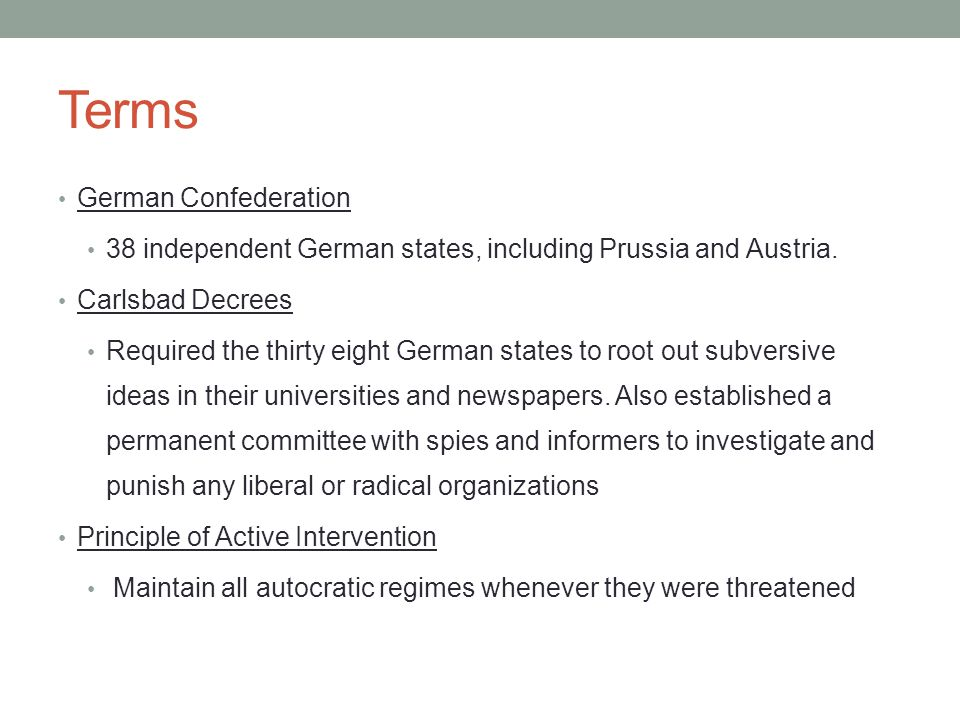 Terms German Confederation 38 independent German states, including Prussia and Austria.