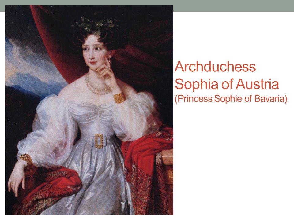Archduchess Sophia of Austria (Princess Sophie of Bavaria)
