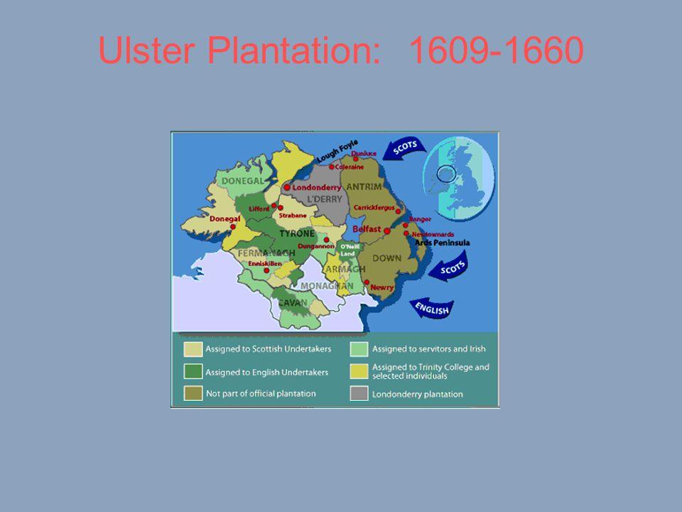 Ulster Plantation: 1609-1660
