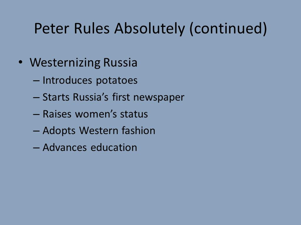 Peter Rules Absolutely (continued) Establishing St.