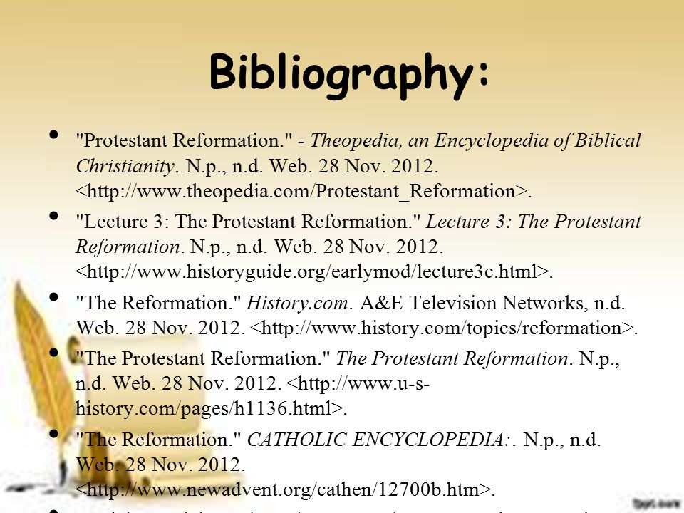 Bibliography: Protestant Reformation. - Theopedia, an Encyclopedia of Biblical Christianity.