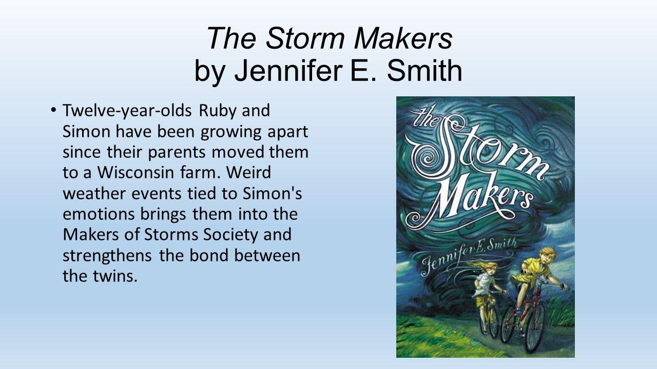The Storm Makers by Jennifer E.