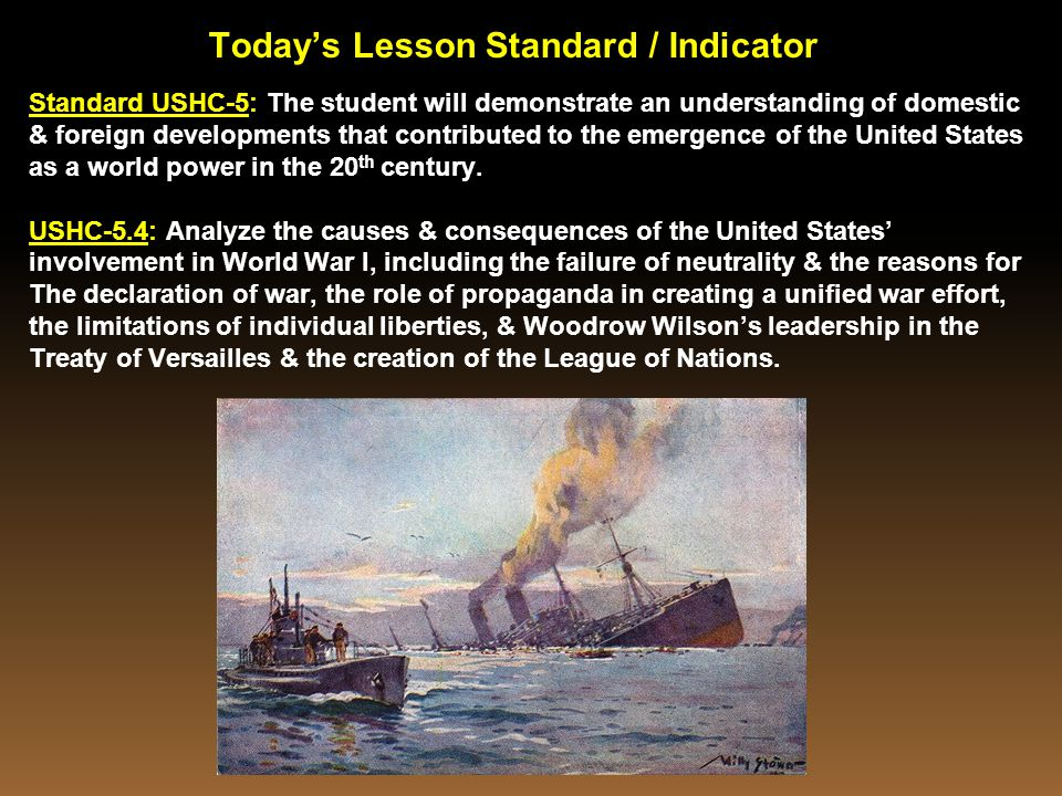 Today's Lesson Standard / Indicator Standard USHC-5: The student will demonstrate an understanding of domestic & foreign developments that contributed