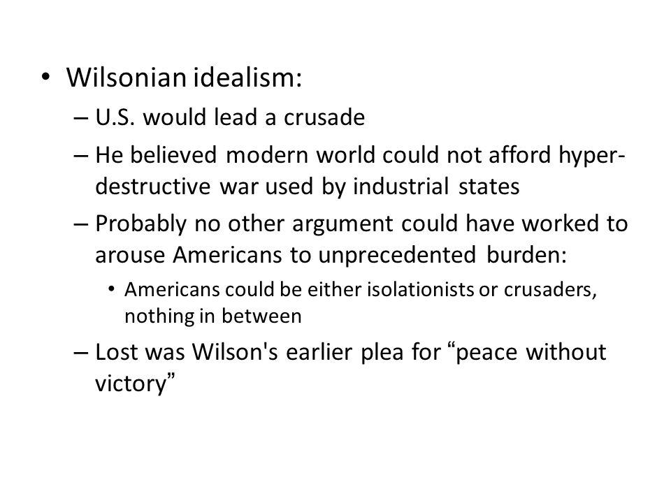 Wilsonian idealism: – U.S.