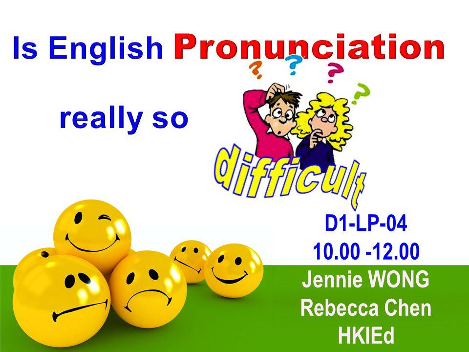 D1-LP-04 10.00 -12.00 Jennie WONG Rebecca Chen HKIEd