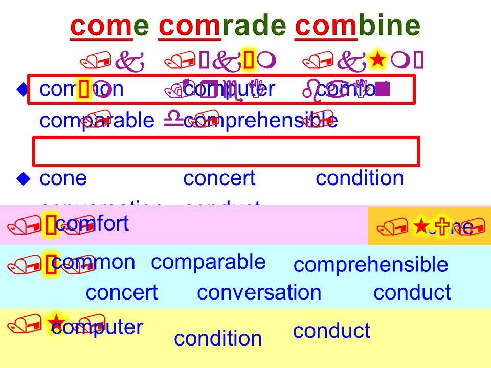  commoncomputercomfort comparablecomprehensible  coneconcertcondition conversationconduct common computer comfort comparable comprehensible concert