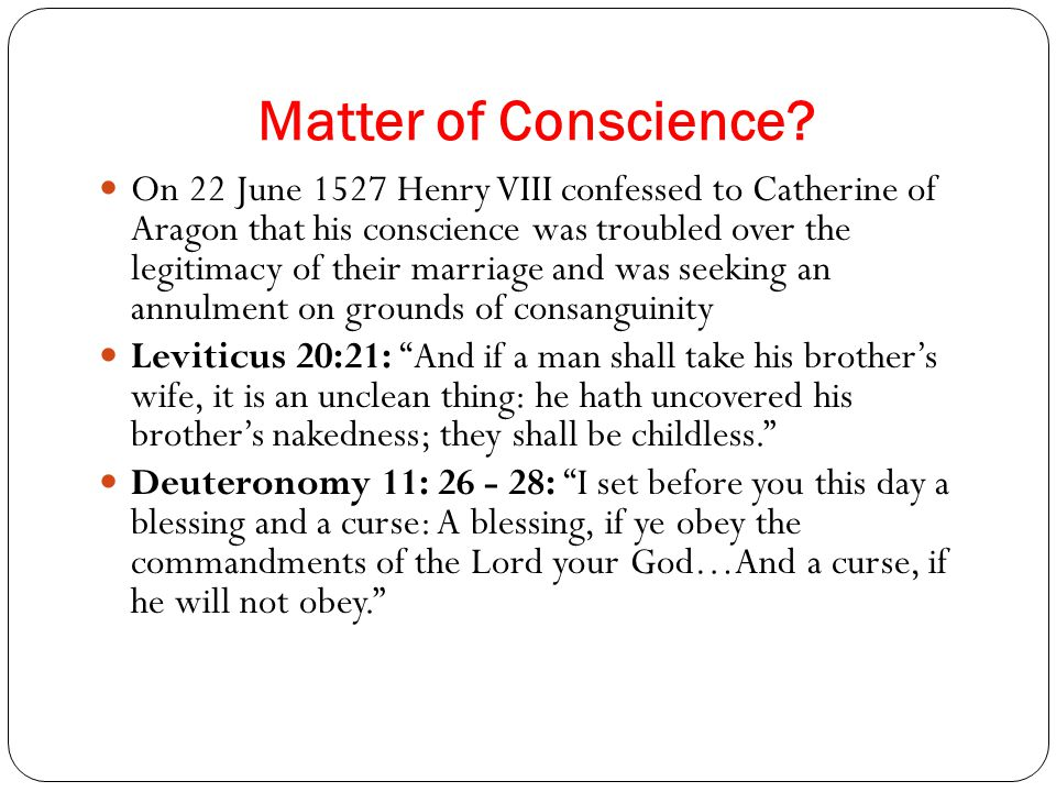 Matter of Conscience.