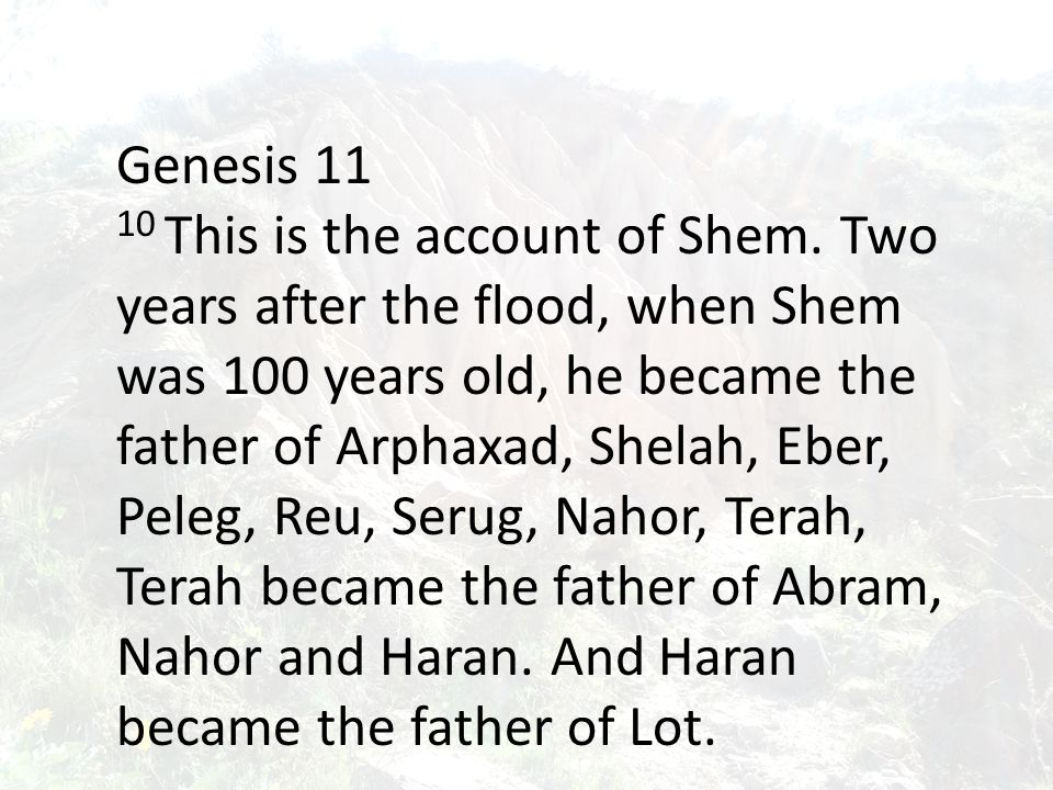 Genesis 11 10 This is the account of Shem.