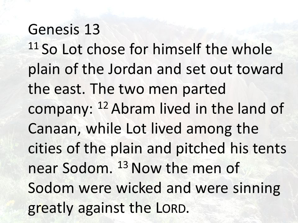 War breaks out Lot is caught in the middle We see that Abram is no lightweight Abram is blessed by Melchizedek king of Salem, the Priest of God most High