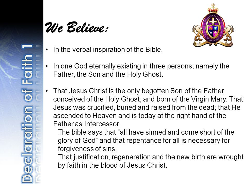 We Believe: In the verbal inspiration of the Bible.