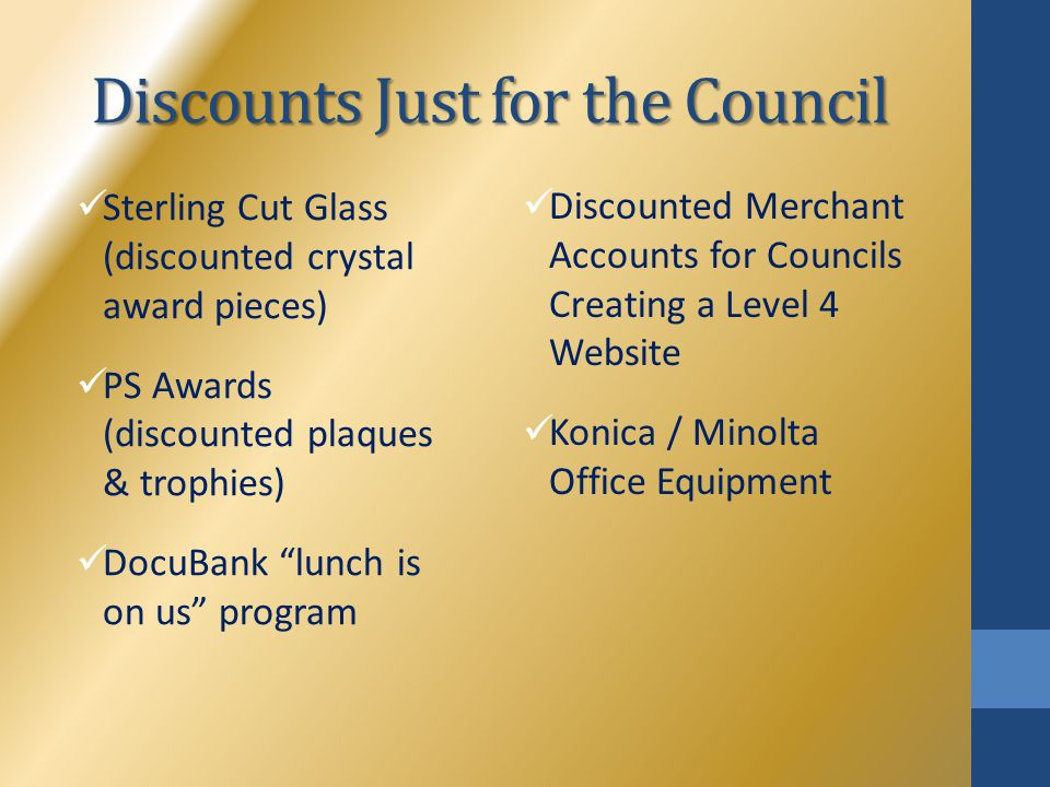 "Discounts Just for the Council Sterling Cut Glass (discounted crystal award pieces) PS Awards (discounted plaques & trophies) DocuBank ""lunch is on us"