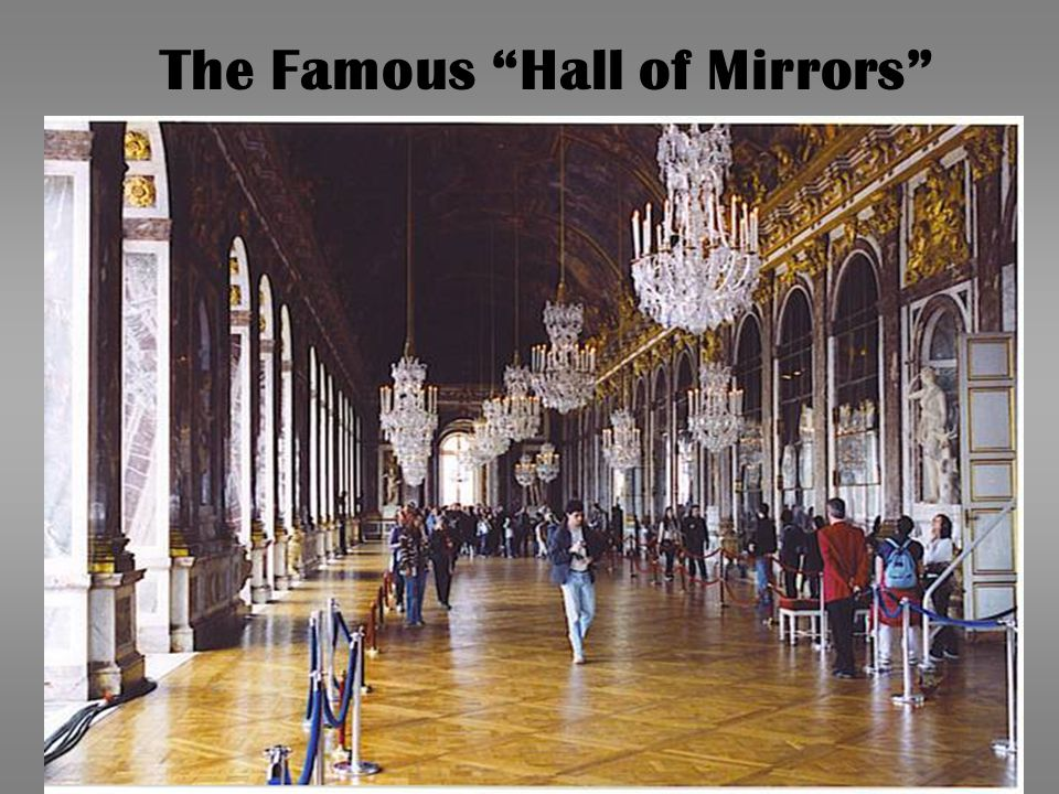 """The Famous """"Hall of Mirrors"""""""