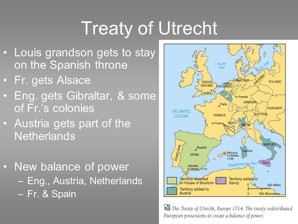 Treaty of Utrecht Louis grandson gets to stay on the Spanish throne Fr.