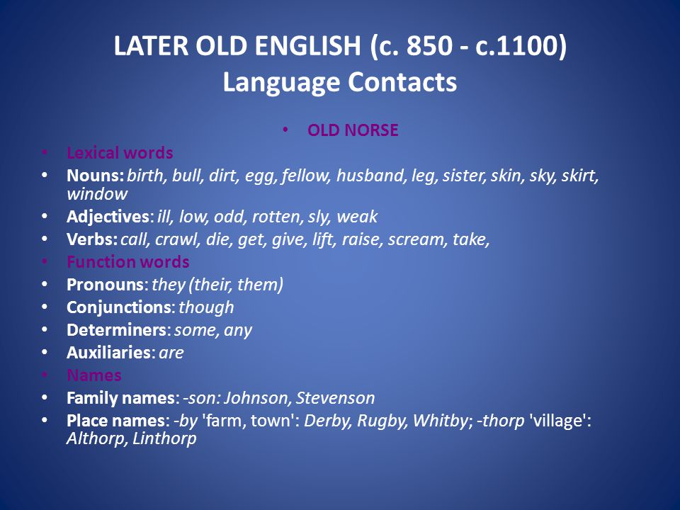 LATER OLD ENGLISH (c.