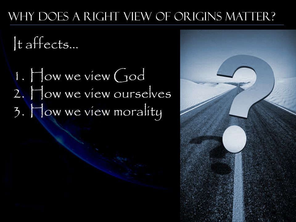1.How we view God 2.How we view ourselves 3.How we view morality It affects…