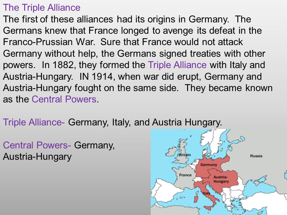 The Triple Entente A rival bloc took shape in 1893, when France and Russia formed an alliance.