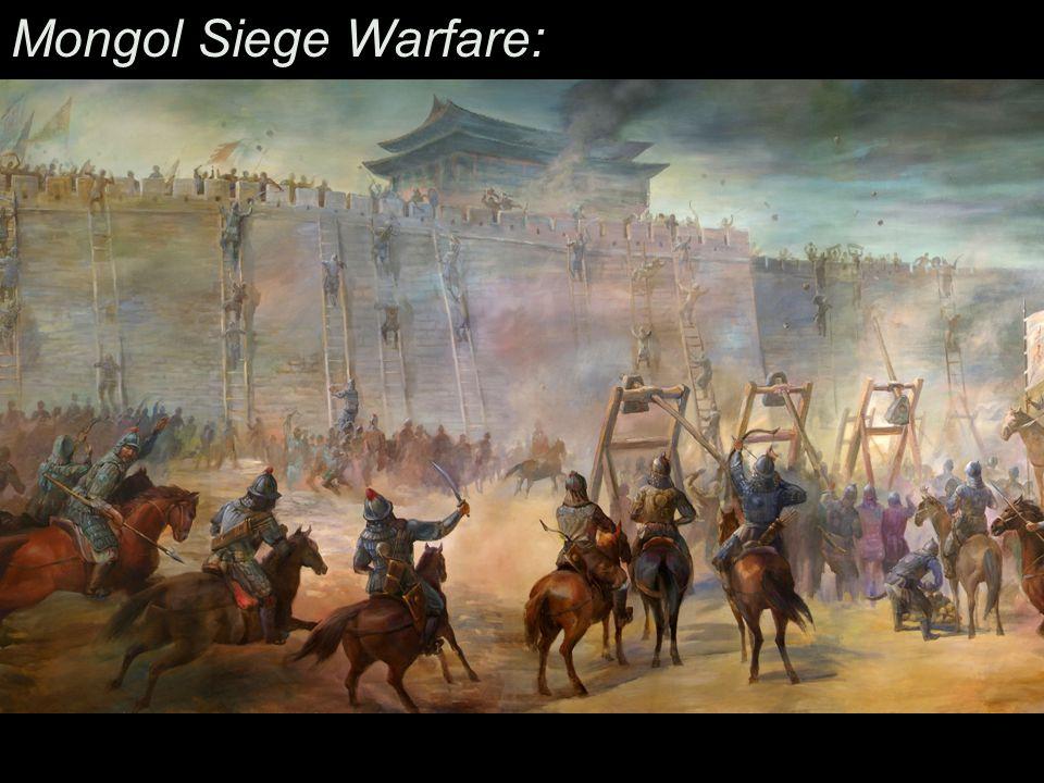 Mongol Siege Warfare: