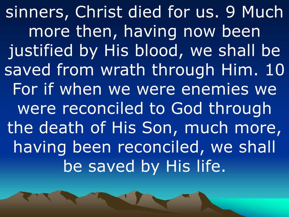 5. It s The Blood of Jesus that Justifies Us